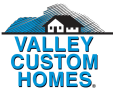 valley custom homes